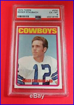1972 Topps ROGER STAUBACH # 200 PSA 6 EX-MT Dallas Cowboys HOF NAVY