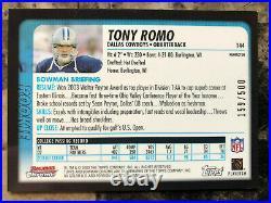 2003 Bowman Chrome #144 Tony Romo Cowboys Refractor Rookie RC /500