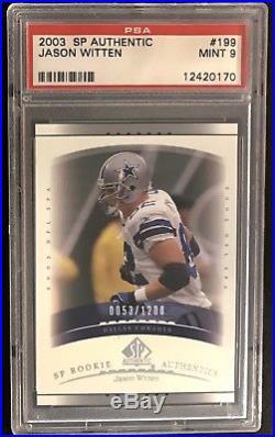2003 SP Authentic 199 Jason Witten Dallas Cowboys PSA 9 Mint